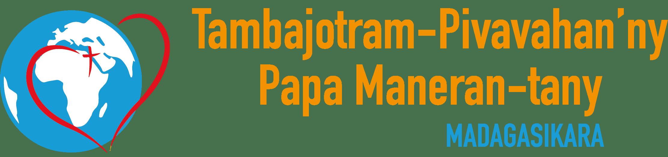 Tambajotram-Pivavahan'ny Papa Maneran-tany - MADAGASIKARA
